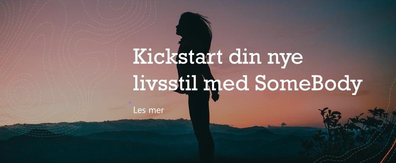Kickstart din nye livsstil med SomeBody!